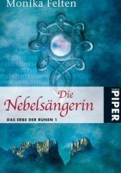 Die Nebelsängerin (Das Erbe der Runen, #1) Pdf Book