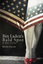 Bin Laden's Bald Spot: Other Stories