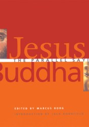 Jesus and Buddha: The Parallel Sayings Pdf Book