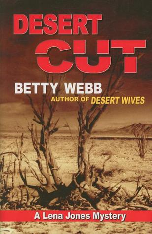 Desert Cut (A Lena Jones Mystery #5)