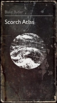 Картинки по запросу Scorch Atlas by Blake Butler