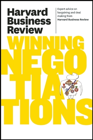 Harvard Business Review on Winning Negotiations
