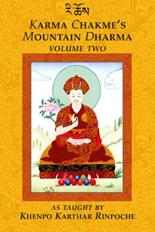 Karma Chakme's Mountain Dharma: Volume Two