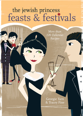 The Jewish Princess Feasts  Festivals