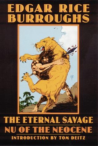 The Eternal Savage: Nu of the Neocene