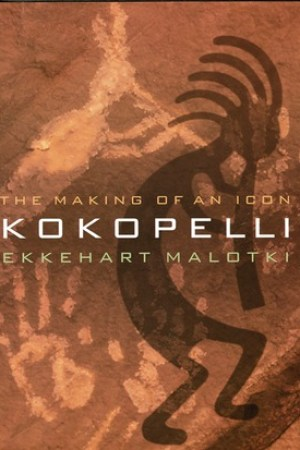 Kokopelli: The Making of an Icon pdf books