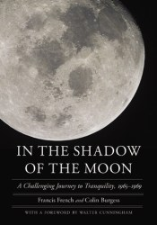 In the Shadow of the Moon: A Challenging Journey to Tranquility, 1965-1969 Pdf Book