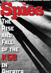 Spies: The Rise and Fall of the KGB in America Pdf Book