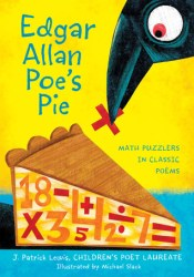 Edgar Allan Poe's Pie: Math Puzzlers in Classic Poems Pdf Book