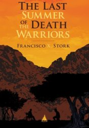 The Last Summer of the Death Warriors Pdf Book