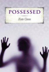 Possessed (Rayne, #1)