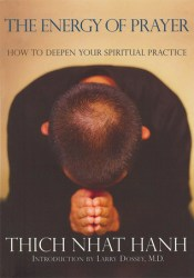 The Energy of Prayer: How to Deepen Your Spiritual Practice Pdf Book