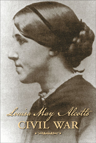 Louisa May Alcott's Civil War