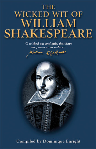 The Wicked Wit of William Shakespeare