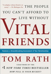 Vital Friends: The People You Can't Afford to Live Without Pdf Book