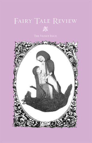 Fairy Tale Review, The Violet Issue