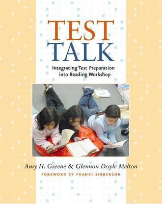 Test Talk: Integrating Test Preparation into Reading Workshop