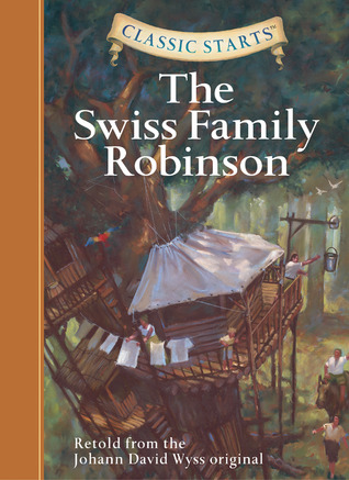The Swiss Family Robinson (Classic Starts Series)