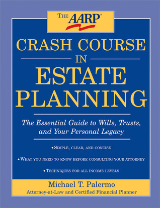 A Crash Course in Wills & Trusts: The Only Estate Planning Information You Need