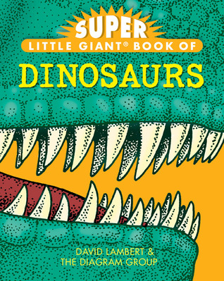 Super Little Giant Book® of Dinosaurs