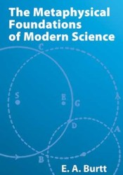 The Metaphysical Foundations of Modern Science Pdf Book