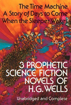 Three Prophetic Science Fiction Novels
