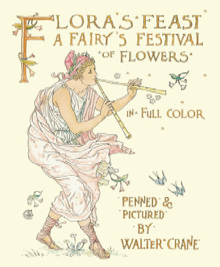Flora's Feast: A Fairy's Festival of Flowers in Full Color