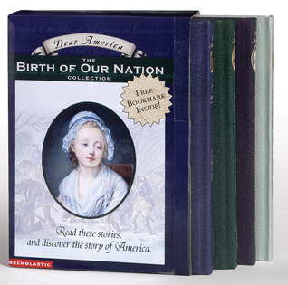 Dear America: The Birth of Our Nation Collection: Box Set