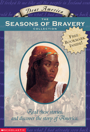 Dear America: The Seasons of Bravery Collection:  Box Set