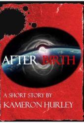 Afterbirth (Bel Dame Apocrypha, #0.5)