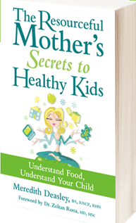The Resourceful Mother's Secrets to Healthy Kids by ...