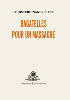 Bagatelles pour un massacre
