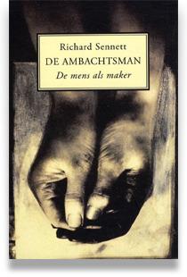 De ambachtsman: de mens als maker