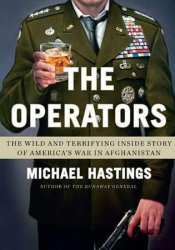 The Operators: The Wild and Terrifying Inside Story of America's War in Afghanistan Pdf Book