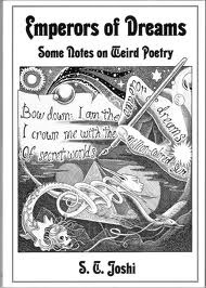 Emperors of Dreams: Some Notes on Weird Poetry
