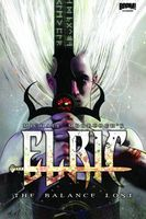 Elric: The Balance Lost, Vol. 1 (Elric: The Balance Lost, #1)
