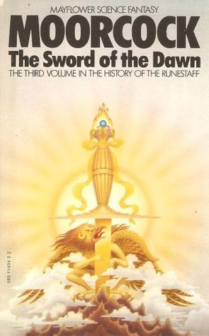 The Sword of the Dawn (History of the Runestaff #3)