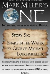 Snake in the Water (Mark Miller's One, #6)