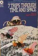 7 Trips Through Time and Space