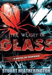 The Weight of Glass Pdf Book