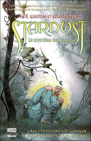 Stardust:  Le mystère de l'étoile - Une histoire d'amour au royame de Faerie