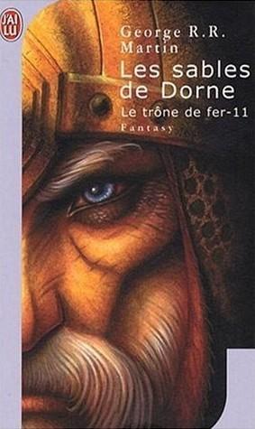 Les sables de Dorne (Le trône de fer, #11)