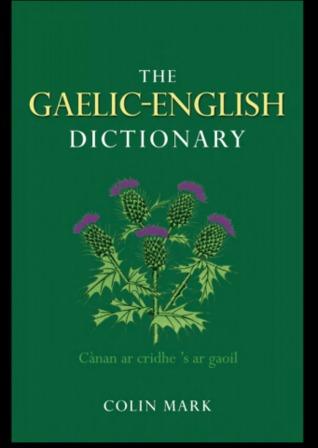 The Gaelic-English Dictionary