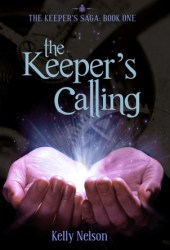 The Keeper's Calling (The Keeper's Saga, #1)