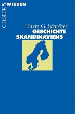 Geschichte Skandinaviens