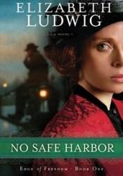 No Safe Harbor (Edge of Freedom, #1) Pdf Book