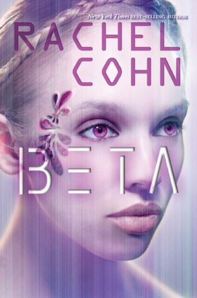 Beta (Annex, #1)-Rachel Cohn