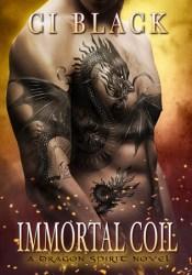 Immortal Coil (Dragon Spirit, #1) Pdf Book