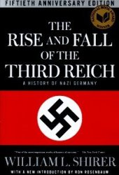 The Rise and Fall of the Third Reich: A History of Nazi Germany Pdf Book