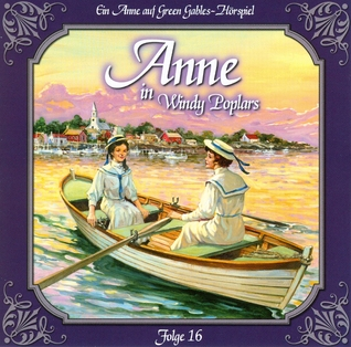 Anne in Windy Poplars 16: Abschied von Summerside